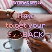 How to get your Ex back? 3 old school tips and a magic trick