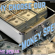 """Why choose our """"Money Spells"""""""